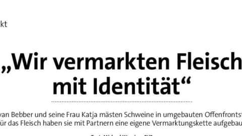 """""""Wir vermarkten Fleisch mit Identität"""